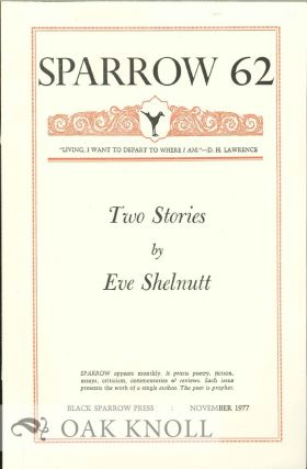 TWO STORIES. SPARROW 62. Eve Schlnutt