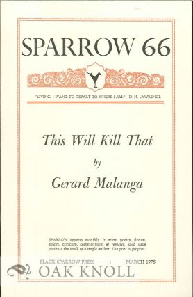 THIS WILL KILL THAT. SPARROW 66. Gerard Malanga