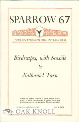 BIRDSCAPES, WITH SEASIDE. SPARROW 67. Nathaniel Tarn.