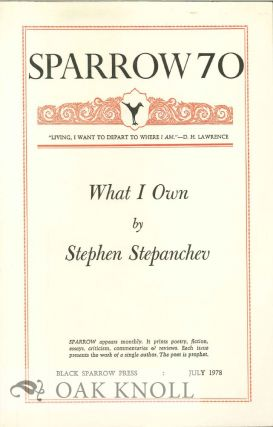 WHAT I OWN. SPARROW 70. Stephen Stepanchev