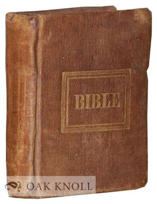 A MINIATURE OF THE HOLY BIBLE: BEING A BRIEF OF THE BOOKS OF THE OLD AND NEW TESTAMENTS