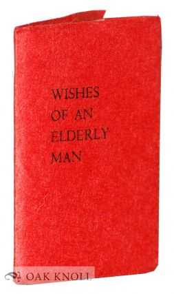WISHES OF AN ELDERLY MAN. Walter Raleigh