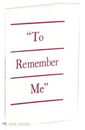 """ TO REMEMBER ME"""