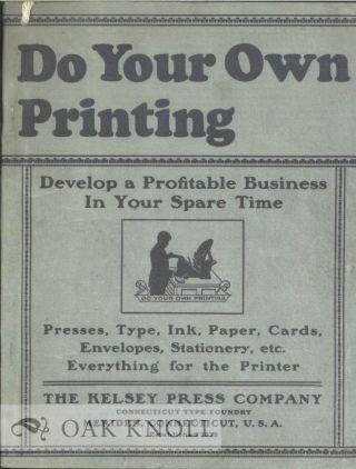 DO YOUR OWN PRINTING. Kelsey