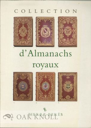 COLLECTION D'ALMANACHS ROYAUX.