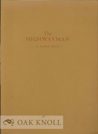THE HIGHWAYMAN. Alfred Noyes
