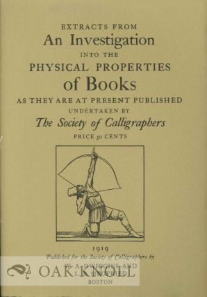 EXTRACTS FROM AN INVESTIGATION INTO THE PHYSICAL PROPERTIES OF BOOKS AS THEY ARE AT PRESENT...