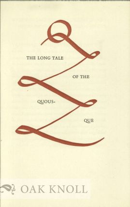 THE LONG TALE OF THE QUOUS-QUE