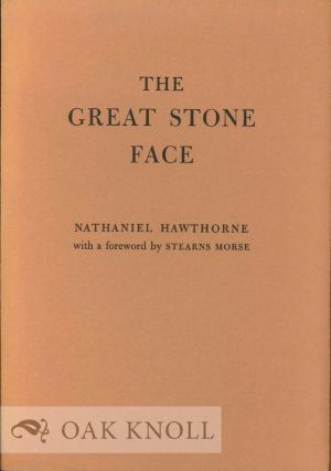 THE GREAT STONE FACE. Nathaniel Hawthorne
