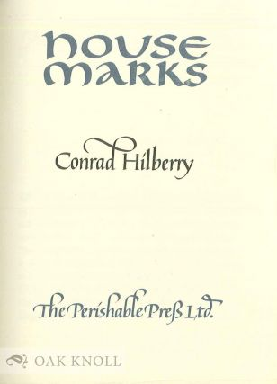HOUSE MARKS. Conrad Hilberry