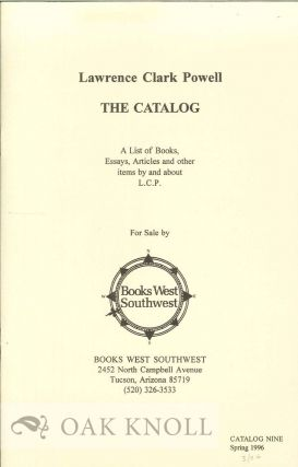LAWRENCE CLARK POWELL: THE CATALOGUE.