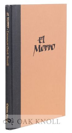 EL MORRO. Lawrence Clark Powell