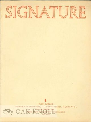 SIGNATURE, A QUADRIMESTRIAL OF TYPOGRAPHY AND GRAPHIC ARTS. Edited by Oliver Simon.