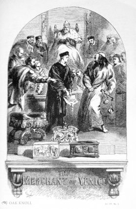 STEAM-DRIVEN SHAKESPEARE OR MAKING GOOD BOOKS CHEAP: FIVE VICTORIAN ILLUSTRATED EDITIONS.