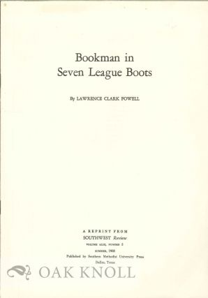 BOOKMAN IN SEVEN LEAGUE BOOKS. Lawrence Clark Powell