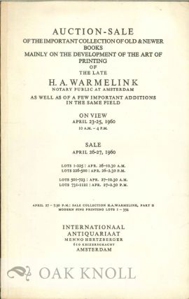 AUCTION-SALE OF THE IMPORTANT COLLECTION OF OLD & NEWER BOOKS MAINLY O F THE ART OF PRINTING OF...
