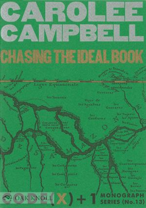 CHASING THE IDEAL BOOK. Carolee Campbell