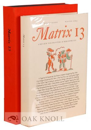 MATRIX 13: A REVIEW FOR PRINTERS AND BIBLIOPHILES