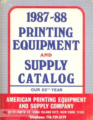 1987-1988 PRINTING EQUIPMENT AND SUPPLY CATALOG