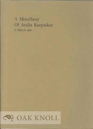 A MISCELLANY OF ARALIA KEEPSAKES