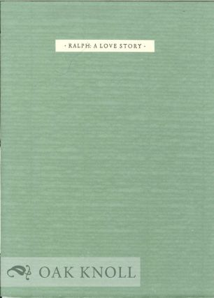 RALPH: A LOVE STORY. Donald Justice