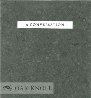 A CONVERSATION. Jim Harrison, , Ted Kooser.