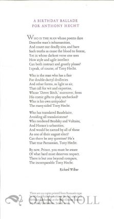 A BIRTHDAY BALLADE FOR ANTHONY HECHT. Richard Wilbur