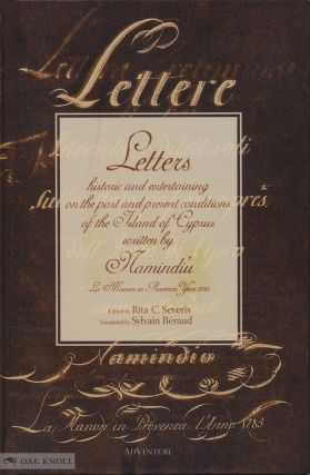 LETTERS HISTORIC AND ENTERTAINING ON THE PAST AND PRESENT CONDITIONS OF THE ISLAND OF CYPRUS...