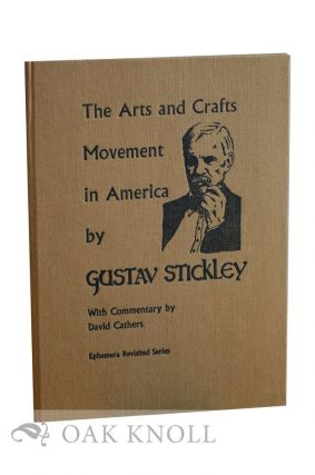 THE ARTS AND CRAFTS MOVEMENT IN AMERICA
