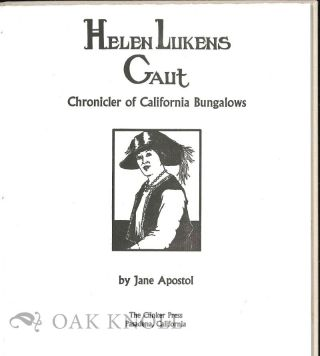 HELEN LAUKENS GAUT: CHRONICLER OF CALIFORNIA BUNGALOWS.