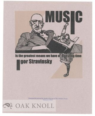 MUSIC IS THE GREATEST MEANS WE HAVE OF DIGESTING TIME. Igor Stravinsky