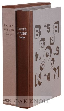 EXILE'S RETURN, A LITERARY ODYSSEY OF THE 1920'S. Malcolm Cowley