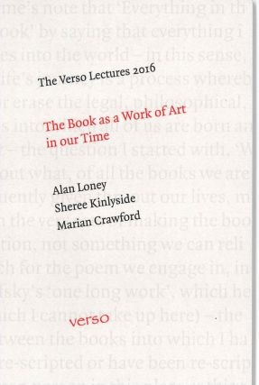 VERSO LECTURES 2016: THE BOOK AS A WORK OF ART IN OUR TIME.