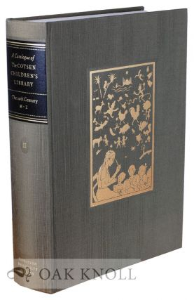 CATALOGUE OF THE COTSEN CHILDREN'S LIBRARY: THE TWENTIETH CENTURY, M-Z (VOL. II