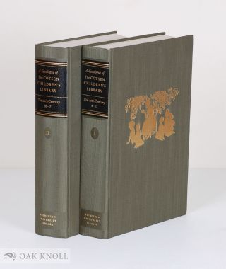 CATALOGUE OF THE COTSEN CHILDREN'S LIBRARY: THE TWENTIETH CENTURY (VOLS 1 & 2)