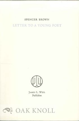 LETTER TO A YOUNG POET. Spencer Brown.