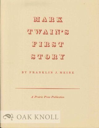 MARK TWAIN'S FIRST STORY