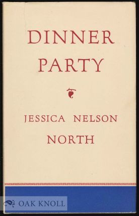 DINNER PARTY. Jessica Nelson North