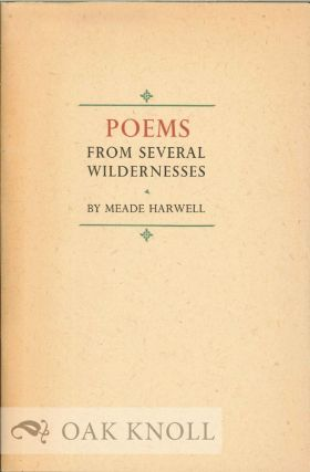 POEMS FROM SEVERAL WILDERNESSES. Meade Harwell
