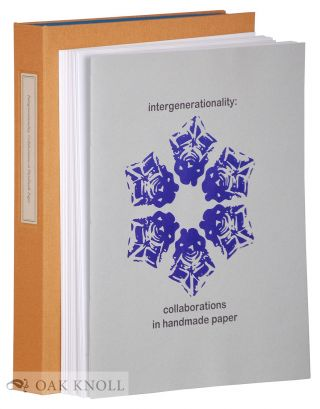 INTERGENERATIONALITY: COLLABORATIONS IN HANDMADE PAPER