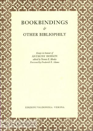 BOOKBINDINGS & OTHER BIBLIOPHILY. Dennis E. Rhodes