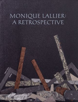 MONIQUE LALLIER: A RETROSPECTIVE.