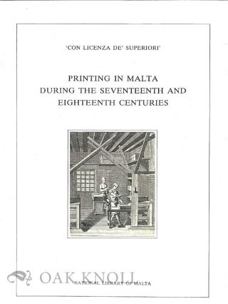 PRINTING IN MALTA DURING THE SEVENTEENTH AND EIGHTEENTH CENTURIES