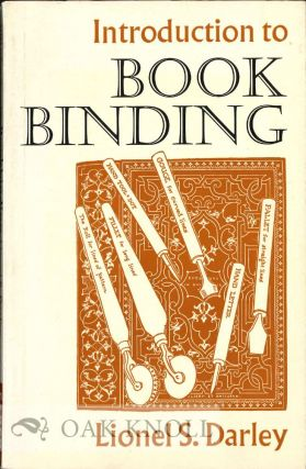 INTRODUCTION TO BOOK BINDING. Lionel S. Darley.