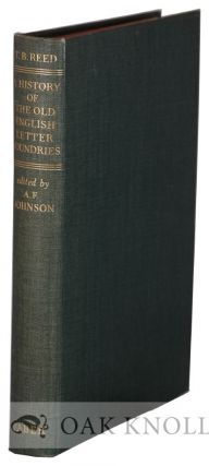 THE HISTORY OF THE OLD ENGLISH LETTER FOUNDRIES. A. F. Johnson.