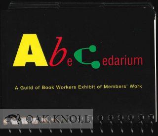 ABECEDARIUM: AN EXHIBIT OF ALPHABET BOOKS.