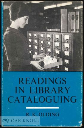 READINGS IN LIBRARY CATALOGUING. R. K. Olding