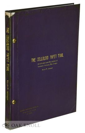 THE CELLULOID PAPER TRAIL: IDENTIFICATION AND DESCRIPTION OF TWENTIETH CENTURY FILM SCRIPTS