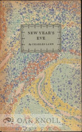 NEW YEAR'S EVE. Charles Lamb