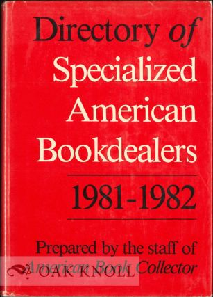 DIRECTORY OF SPECIALIZED AMERICAN BOOKDEALERS, 1984-1985